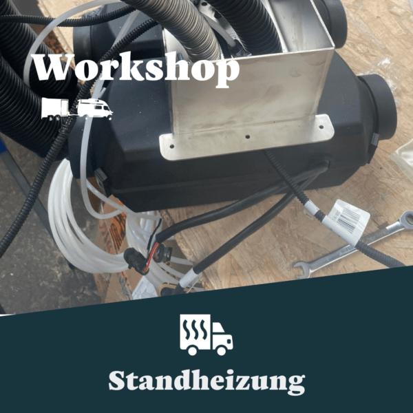 Workshop Standheizung Wohnmobil
